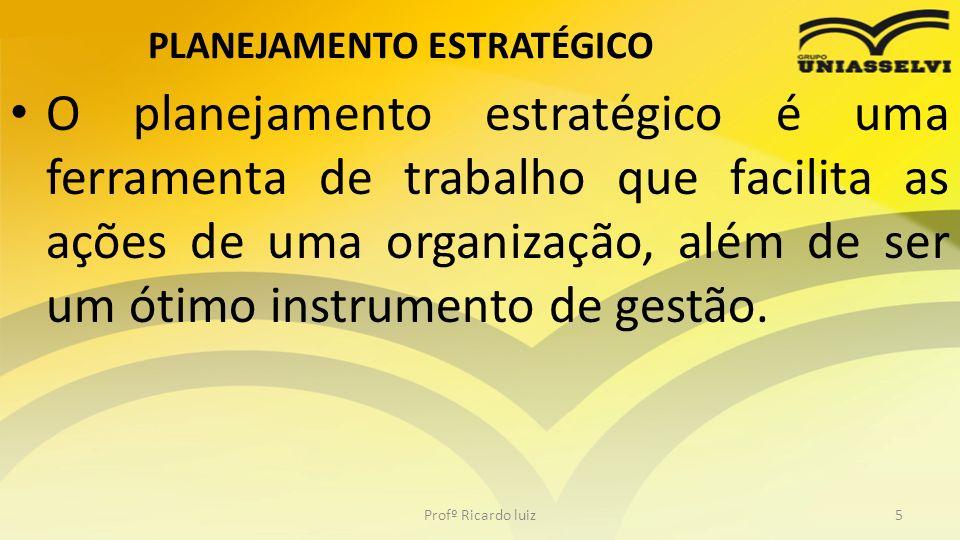 ADMINISTRAÇÃO ESTRATÉGICA A administração estratégica é considerada um processo contínuo que objetiva manter uma organização como um conjunto apropriadamente integrado ao seu ambiente.