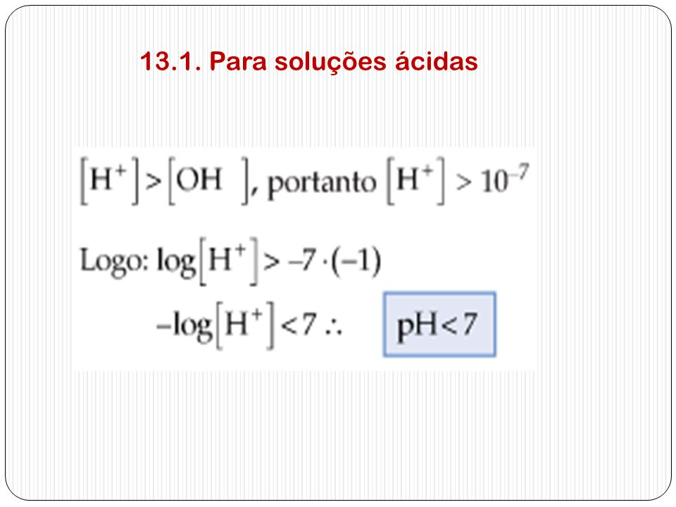 13.1. Para soluções ácidas