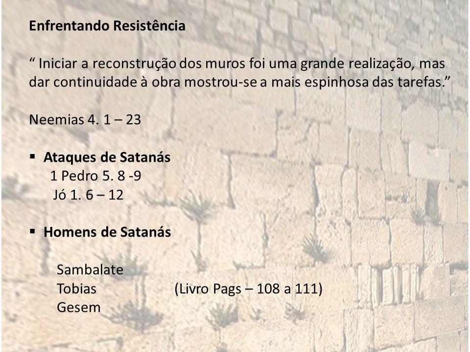 Guerra Psicológica Neemias 4.1 – 5 Salmos 139.