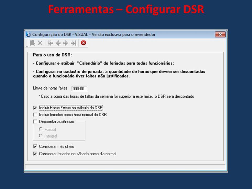 Ferramentas – Configurar DSR