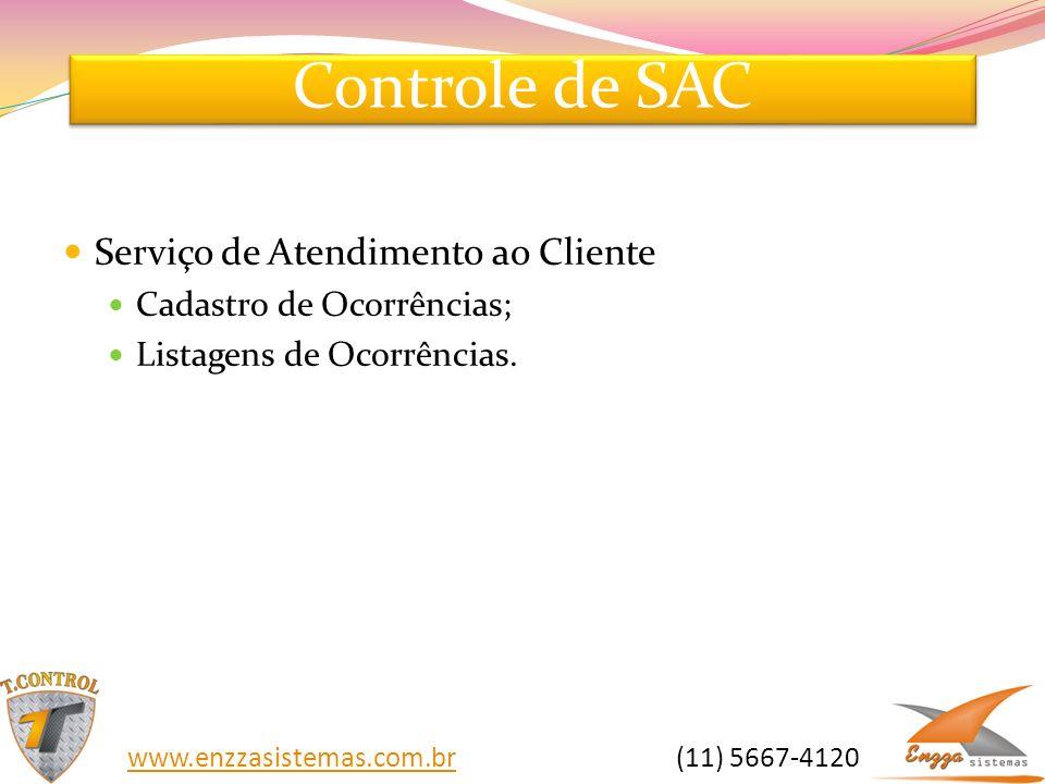 Controle de SAC Serviço de Atendimento ao Cliente Cadastro de Ocorrências; Listagens de Ocorrências. www.enzzasistemas.com.brwww.enzzasistemas.com.br