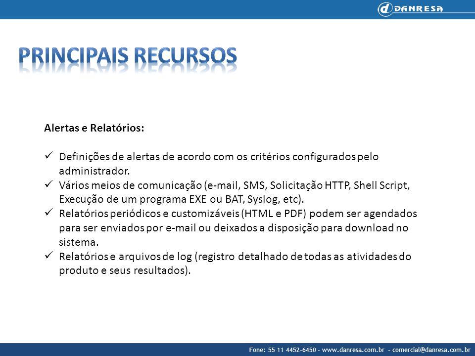 Fone: 55 11 4452-6450 - www.danresa.com.br - comercial@danresa.com.br Alertas e Relatórios: Definições de alertas de acordo com os critérios configura