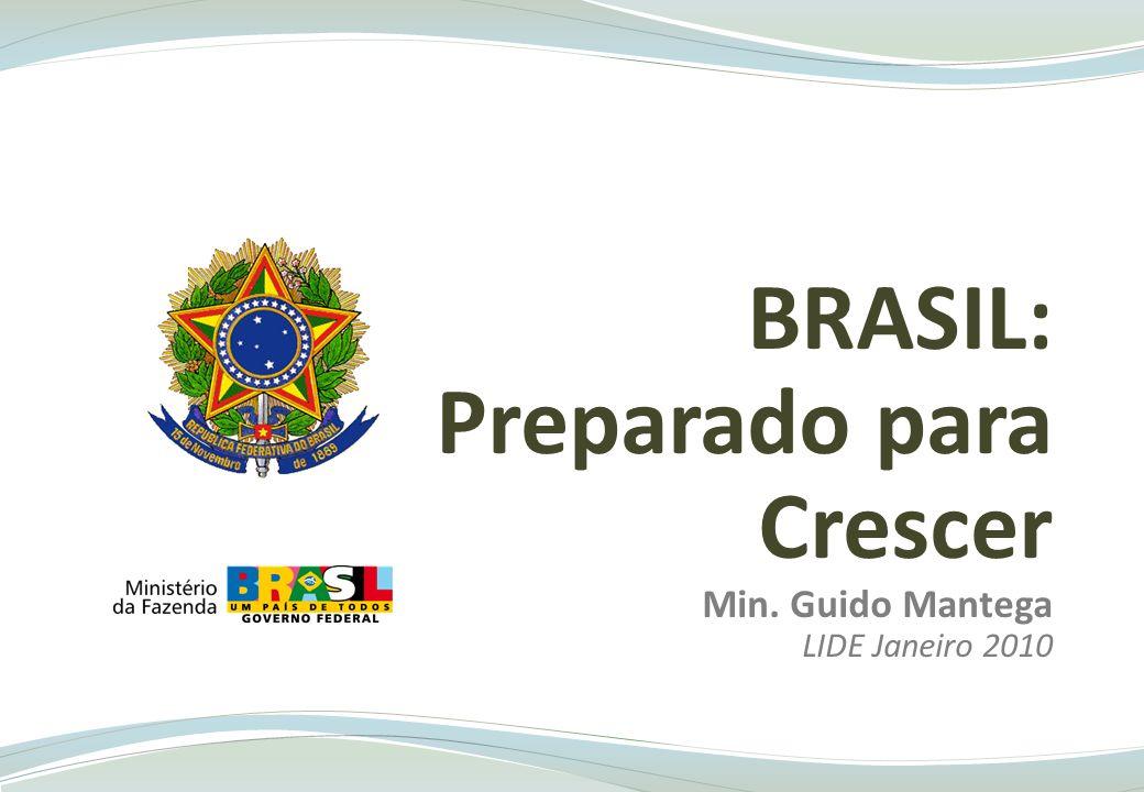 BRASIL: Preparado para Crescer Min. Guido Mantega LIDE Janeiro 2010