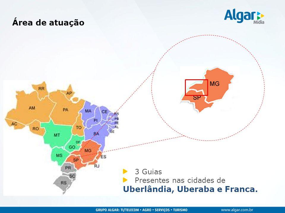 3 Guias Presentes nas cidades de Uberlândia, Uberaba e Franca. Área de atuação