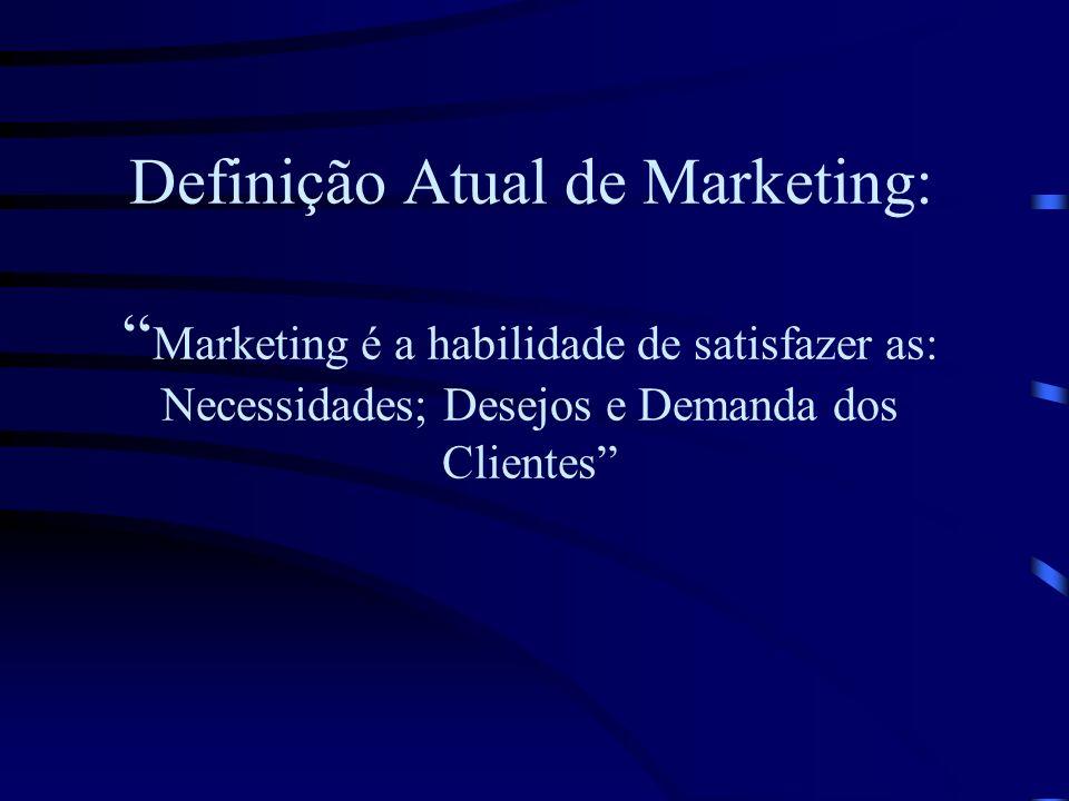 Definição Clássica de Marketing: Marketing é um processo social e gerencial através do qual indivíduos e grupos obtêm aquilo que desejam e que necessi
