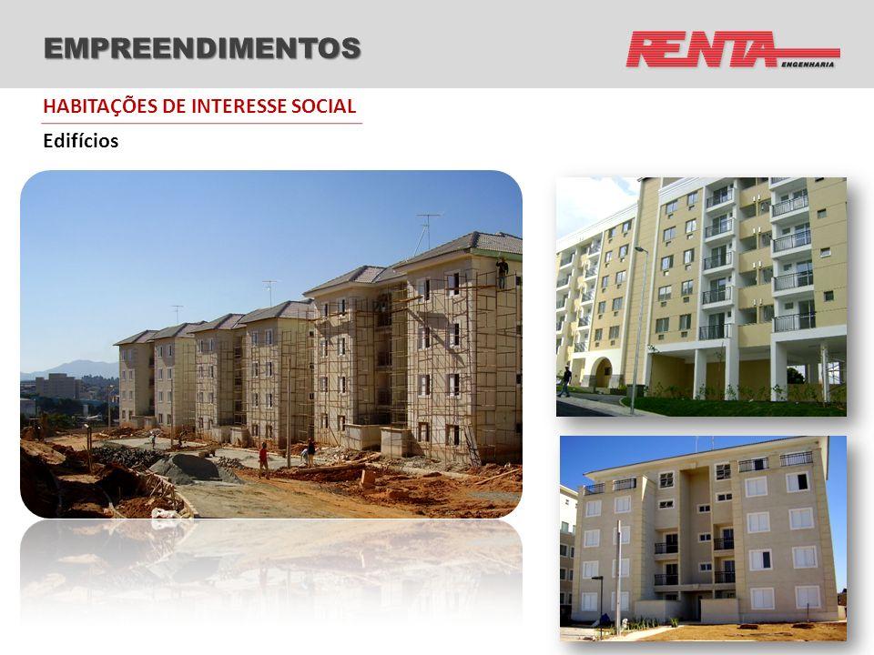 EMPREENDIMENTOS Edifícios HABITAÇÕES DE INTERESSE SOCIAL