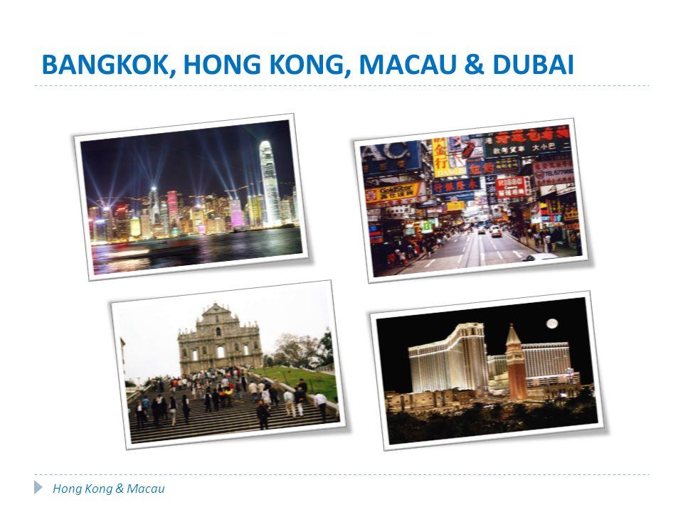 BANGKOK, HONG KONG, MACAU & DUBAI 1º dia (quinta - 03/mai) | São Paulo Encontro no aeroporto de Guarulhos às 21h.