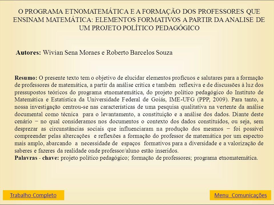 O PROGRAMA ETNOMATEMÁTICA E A FORMAÇÃO DOS PROFESSORES QUE ENSINAM MATEMÁTICA: ELEMENTOS FORMATIVOS A PARTIR DA ANALISE DE UM PROJETO POLÍTICO PEDAGÓG
