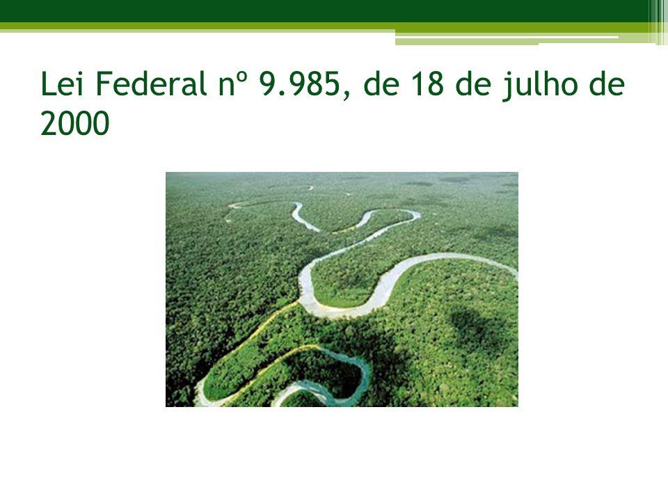 Lei Federal nº 9.985, de 18 de julho de 2000