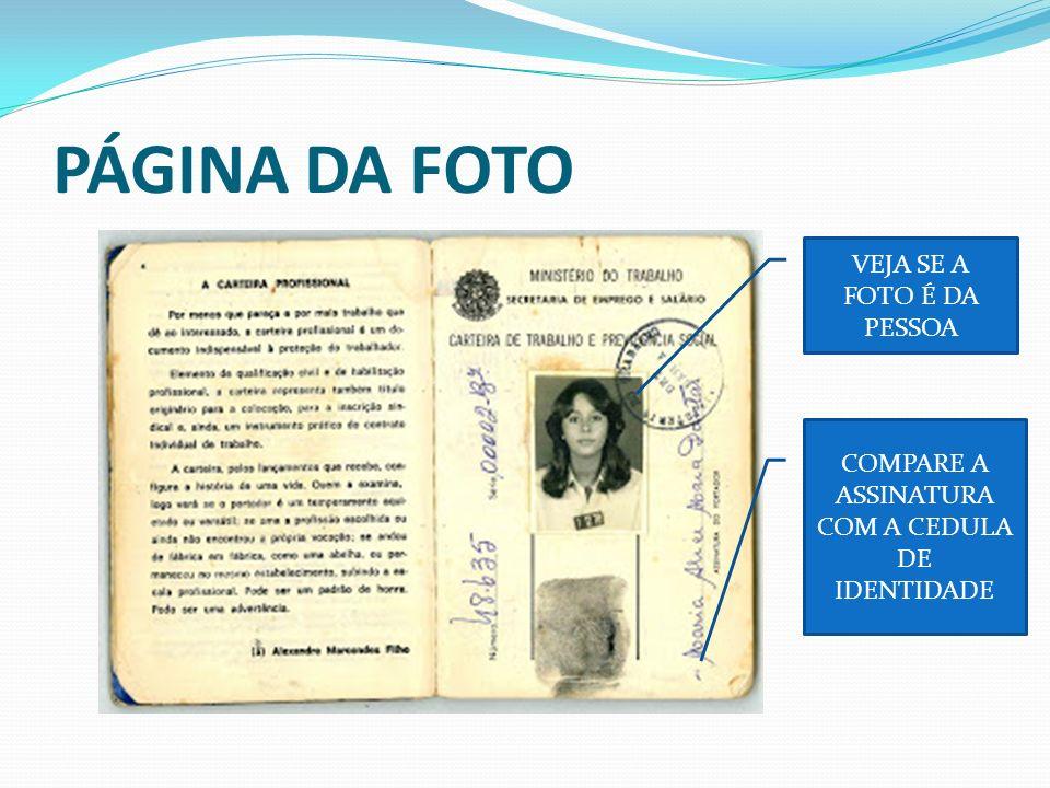 QUALIFICAÇÃO CIVIL MESMOS DADOS DO RG ESTA PÁGINA FICA ATRÁS DA FOTO