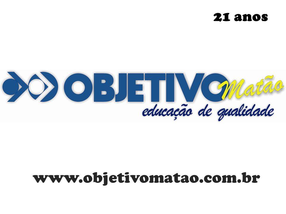 21 anos www.objetivomatao.com.br