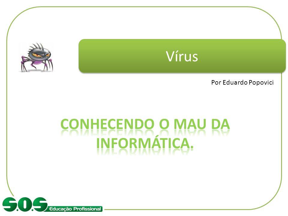 Vírus Por Eduardo Popovici