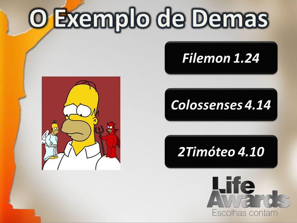 Filemon 1.24 Colossenses 4.14 2Timóteo 4.10