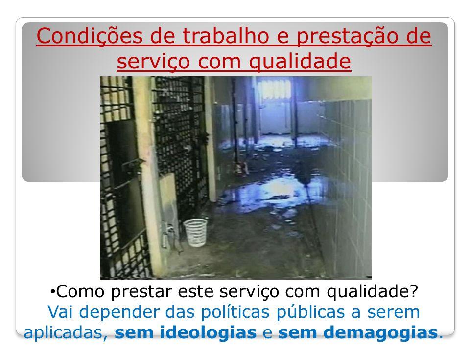Conseqüências: Anarquia Motins Rebeliões Massacre Carnificina