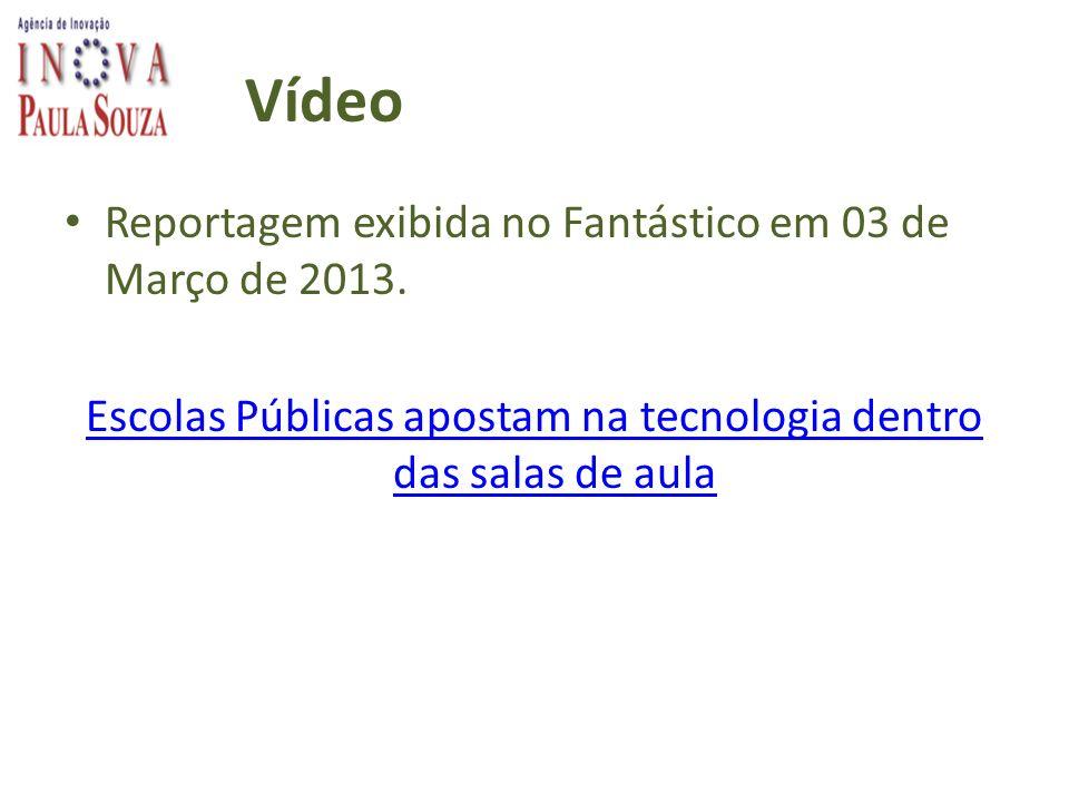 Vídeo Reportagem exibida no Fantástico em 03 de Março de 2013. Escolas Públicas apostam na tecnologia dentro das salas de aula