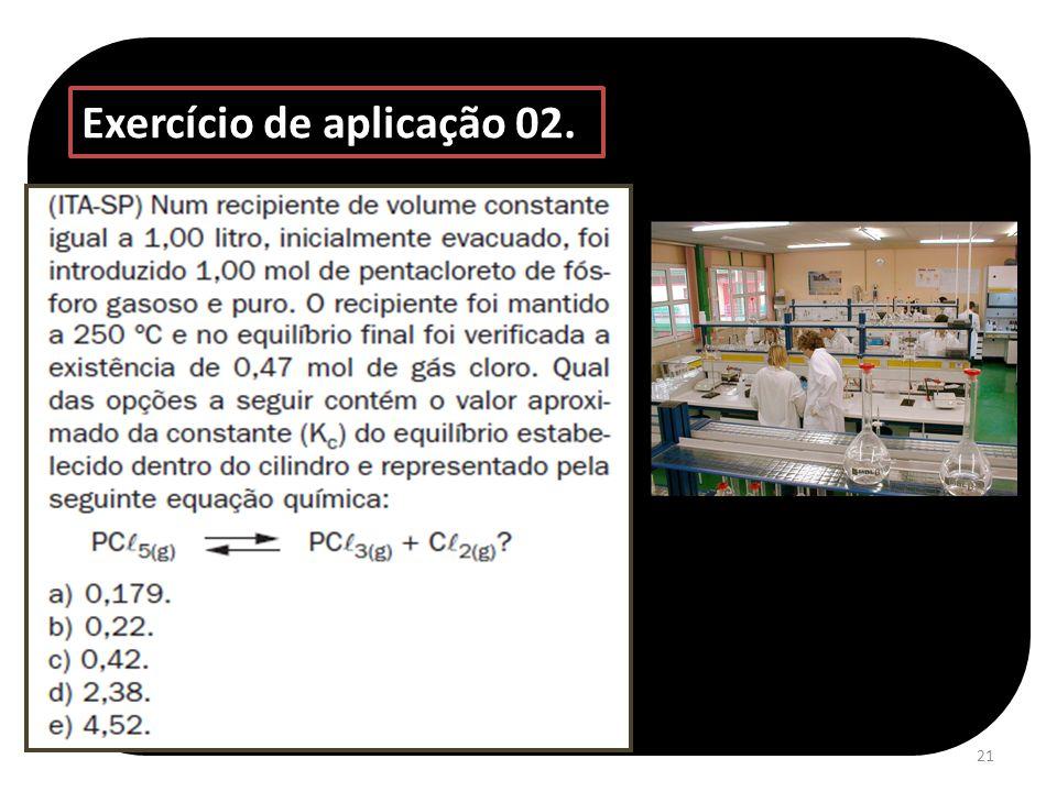 21 Exercício de aplicação 02.