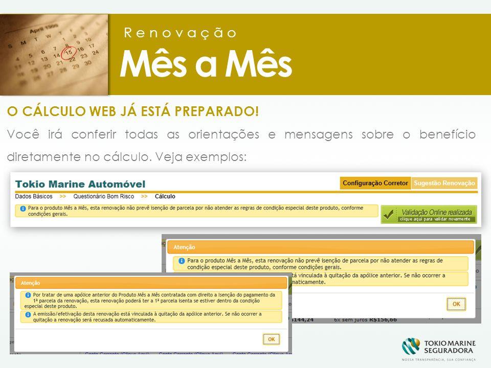 O CÁLCULO WEB JÁ ESTÁ PREPARADO.