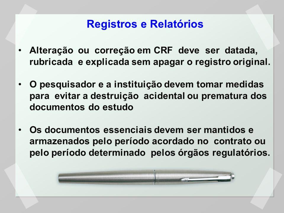 Alteração ou correção em CRF deve ser datada, rubricada e explicada sem apagar o registro original.