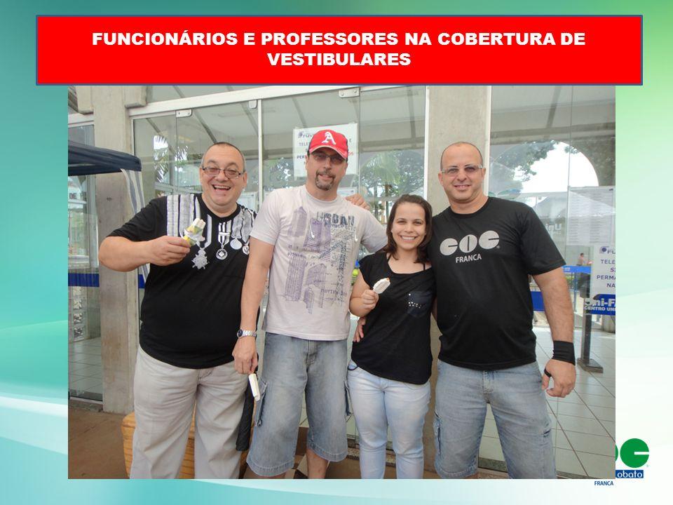 FUNCIONÁRIOS E PROFESSORES NA COBERTURA DE VESTIBULARES