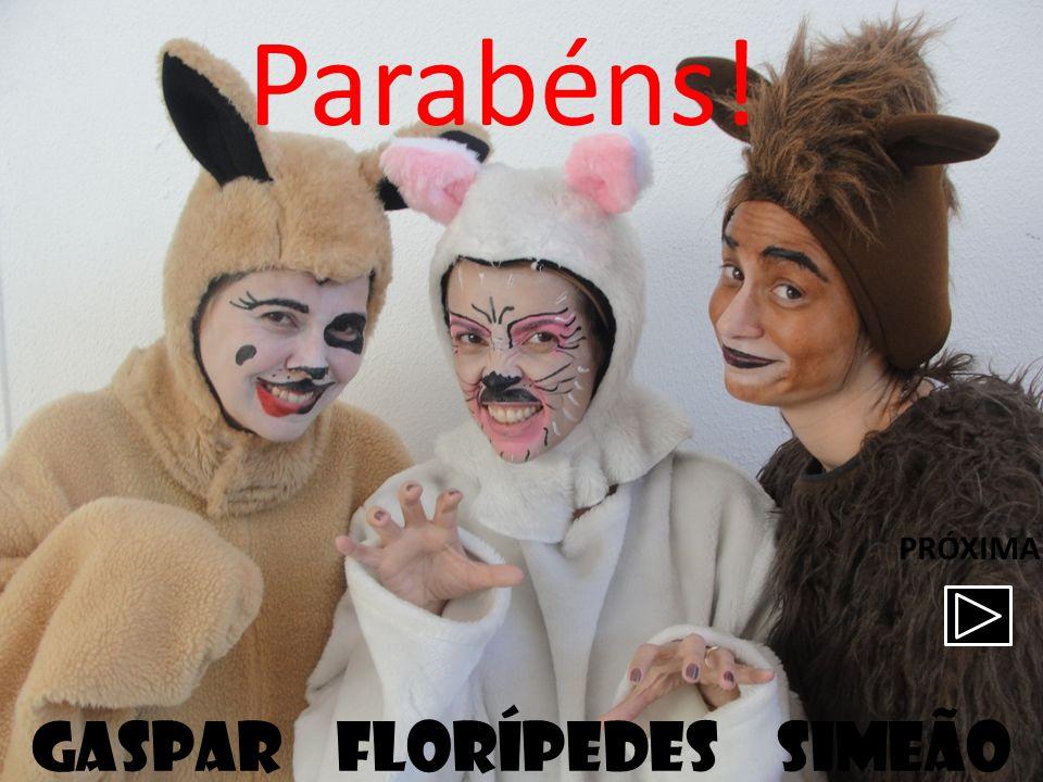 Gaspar florípedes simeão Parabéns! PRÓXIMA