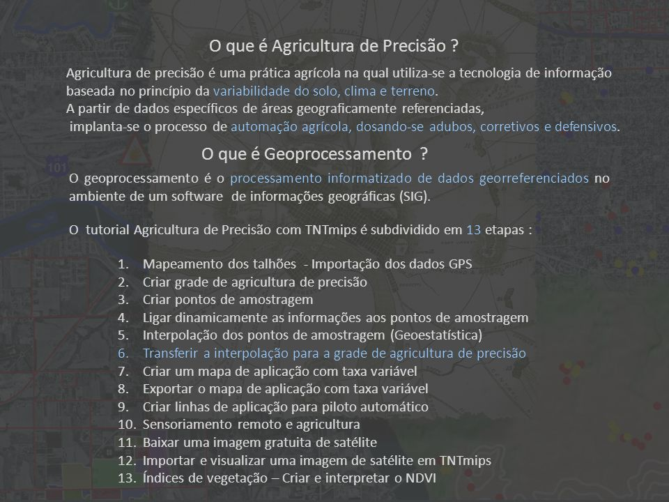 O que é Agricultura de Precisão ? Agricultura de precisão é uma prática agrícola na qual utiliza-se a tecnologia de informação baseada no princípio da