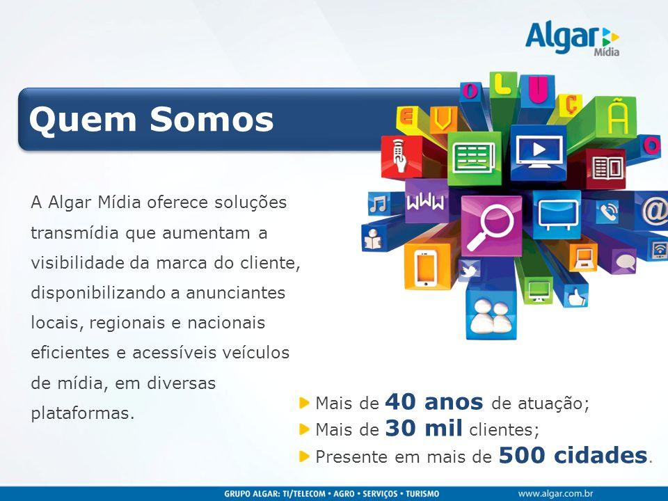 A Algar Mídia oferece soluções transmídia que aumentam a visibilidade da marca do cliente, disponibilizando a anunciantes locais, regionais e nacionai