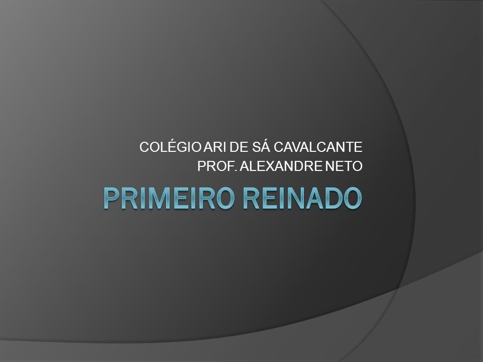 COLÉGIO ARI DE SÁ CAVALCANTE PROF. ALEXANDRE NETO