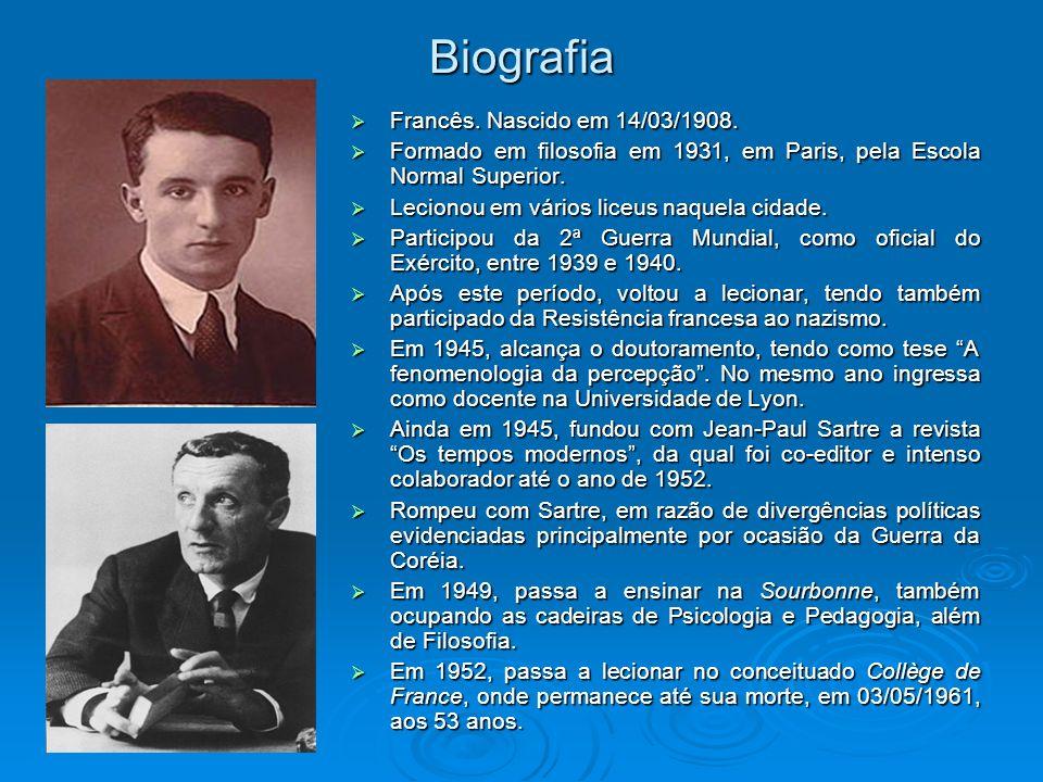 Biografia Francês. Nascido em 14/03/1908. Francês. Nascido em 14/03/1908. Formado em filosofia em 1931, em Paris, pela Escola Normal Superior. Formado