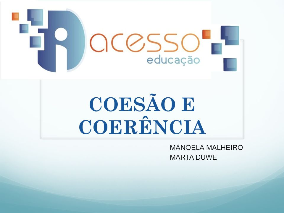 MANOELA MALHEIRO MARTA DUWE COESÃO E COERÊNCIA