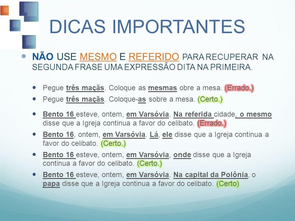 DICAS IMPORTANTES
