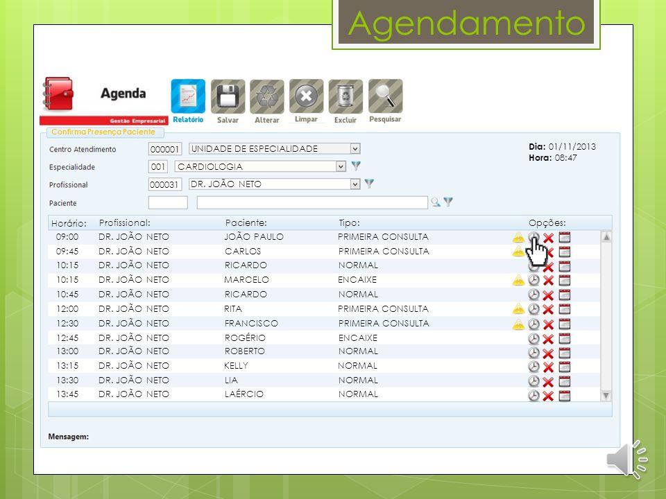 Agendamento SISTEMA SIRHOS MED HOSPITAL GERAL DE SAÚDE Data: 31/10/2013 Hora: 12:00 Pág.: 1 de 1 Relação de Consultas Agendadas Centro de Atendimento:
