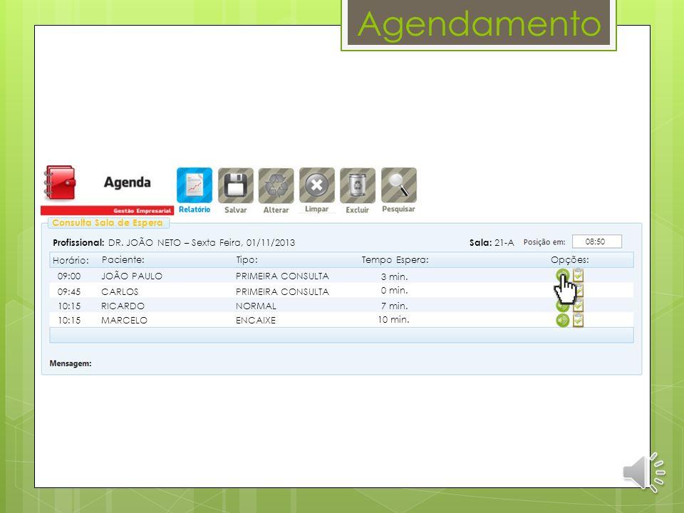 Agendamento JOÃO PAULO 011 4000-0001 19/10/2013 00000187 01/01/1980 012.345.678-90