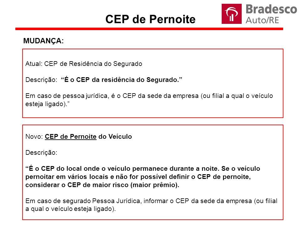 Atual: CEP de Residência do Segurado Descrição: É o CEP da residência do Segurado.