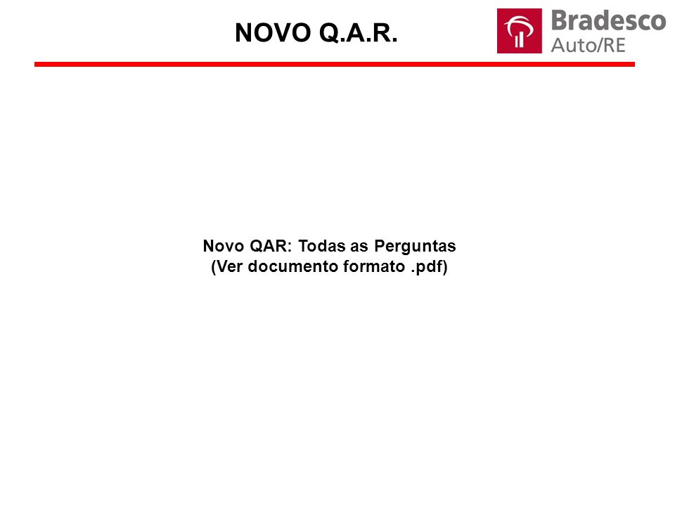 NOVO Q.A.R. Novo QAR: Todas as Perguntas (Ver documento formato.pdf)