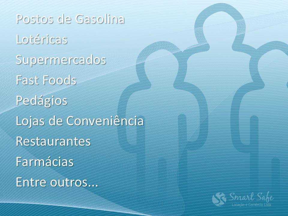 Postos de Gasolina Lotéricas Supermercados Fast Foods Pedágios Lojas de Conveniência Restaurantes Farmácias Entre outros...