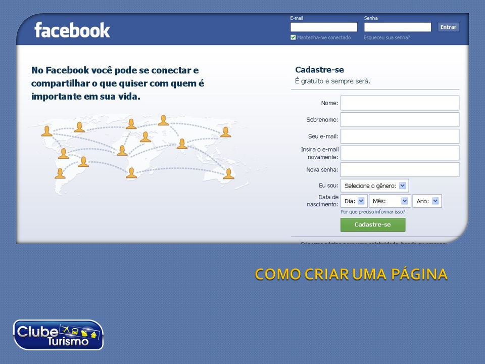 Na página inicial do facebook (http://facebook.com) existe um formulário para cadastro.