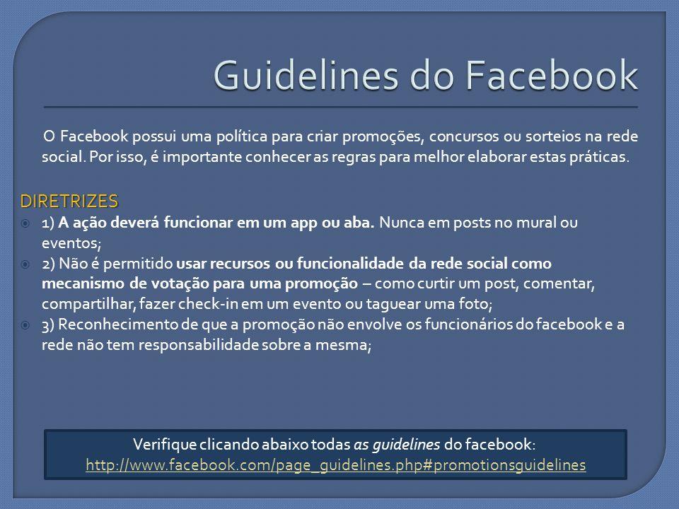 O Facebook possui uma política para criar promoções, concursos ou sorteios na rede social. Por isso, é importante conhecer as regras para melhor elabo