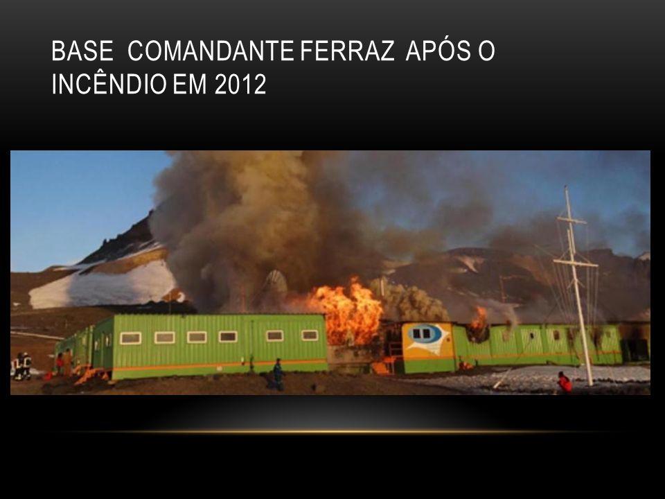 BASE COMANDANTE FERRAZ APÓS O INCÊNDIO EM 2012