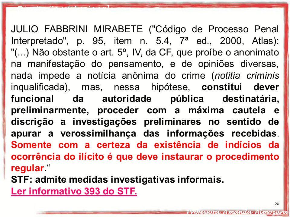 Direito Constitucional Professora Amanda Almozara 29 JULIO FABBRINI MIRABETE (