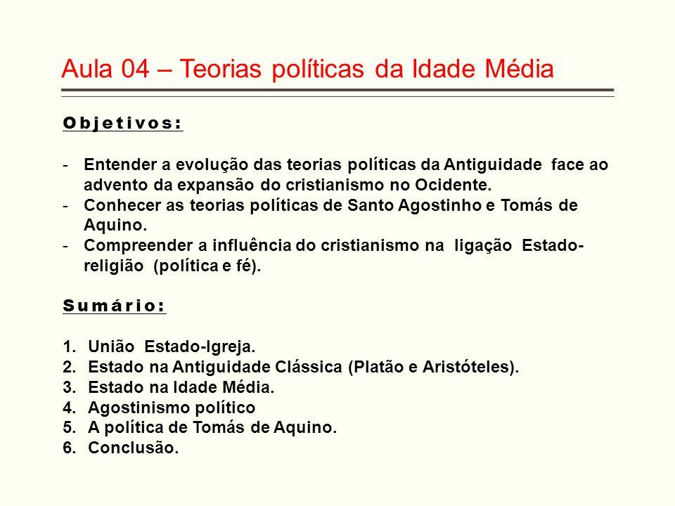 Tomás de Aquino Tomismo mudou o enfoque dos temas políticos adotando uma síntese do pensamento de Aristóteles e estabeleceu uma grande discussão da teologia da fé cristã.