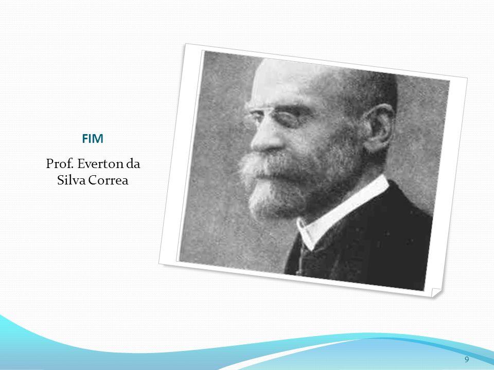 FIM Prof. Everton da Silva Correa 9