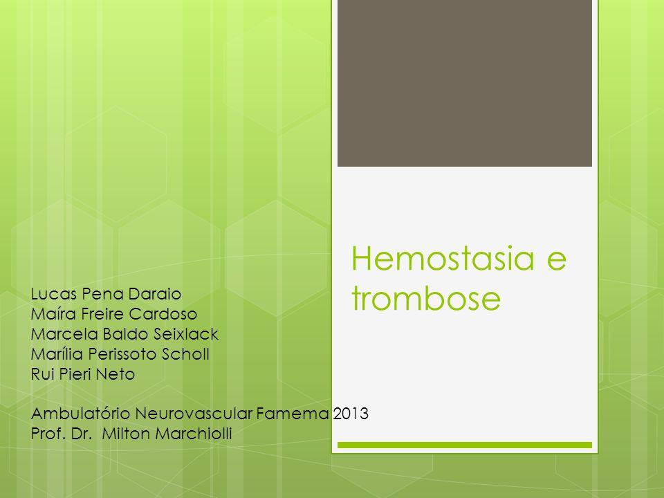 Hemostasia Normal Mantém o sangue no estado líquido livre de coágulos nos vasos normais Induz tampão hemostático rápido e localizado na lesão vascular 3 principais componentes da hemostasia: 1.