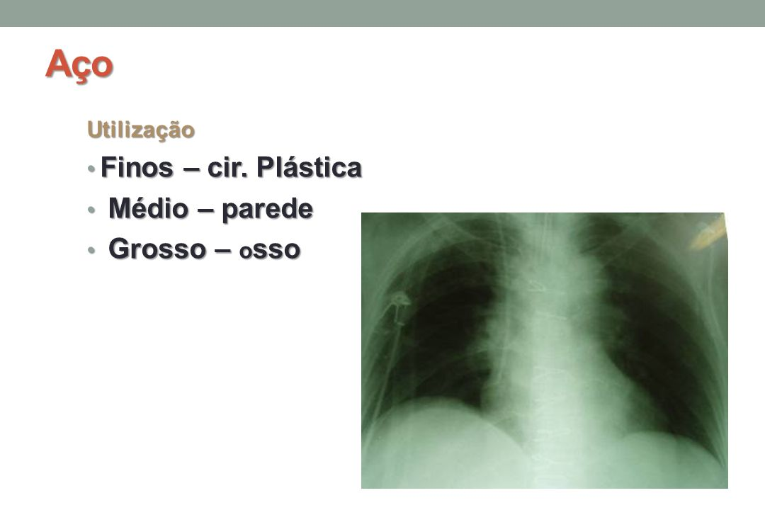 Aço Utilização Finos – cir.Plástica Finos – cir.