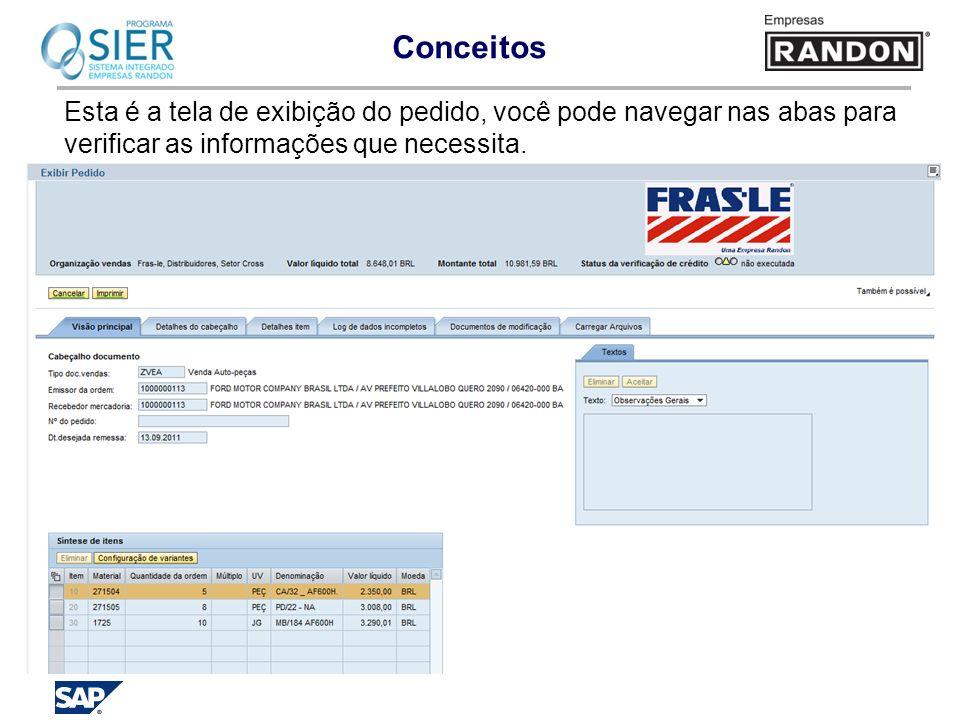 Esta é a tela de exibição do pedido, você pode navegar nas abas para verificar as informações que necessita.