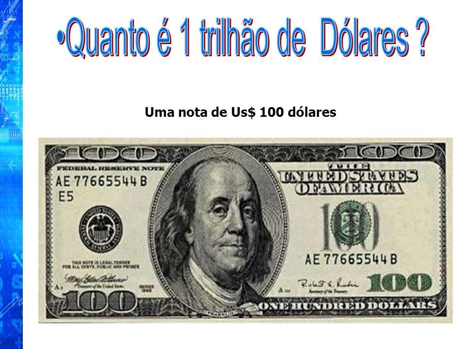 Uma nota de Us$ 100 dólares