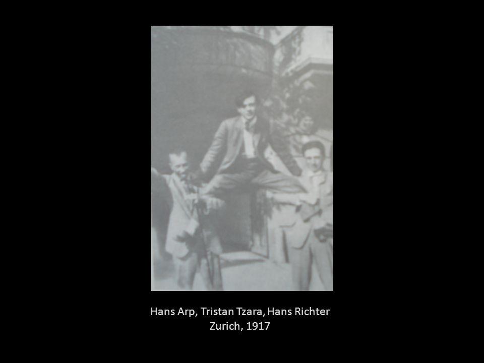 Hans Arp, Tristan Tzara, Hans Richter Zurich, 1917