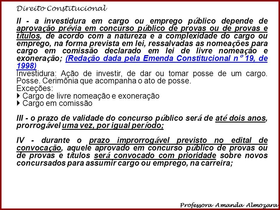 Direito Constitucional Professora Amanda Almozara 13 Art.