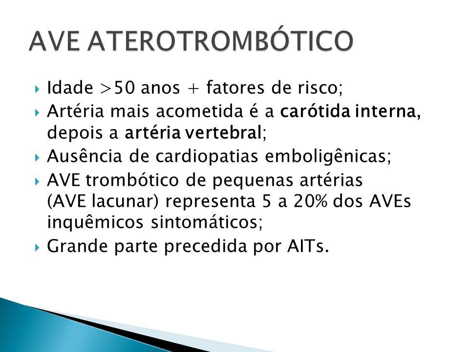 Idade >50 anos + fatores de risco; Artéria mais acometida é a carótida interna, depois a artéria vertebral; Ausência de cardiopatias emboligênicas; AVE trombótico de pequenas artérias (AVE lacunar) representa 5 a 20% dos AVEs inquêmicos sintomáticos; Grande parte precedida por AITs.