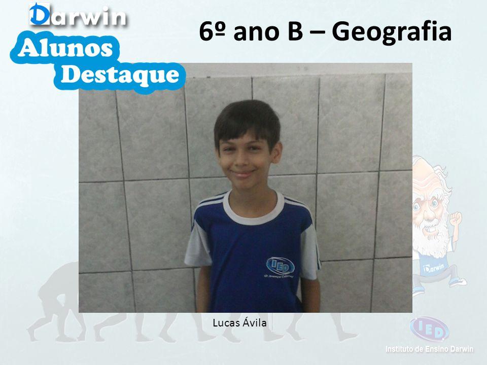 Lucas Ávila 6º ano B – Geografia