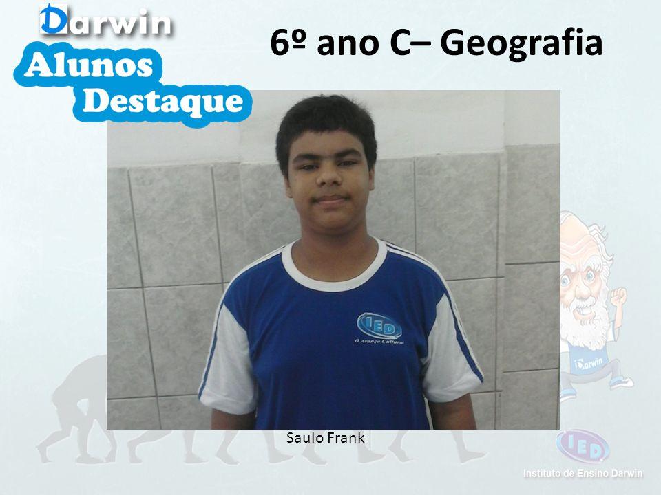 Saulo Frank 6º ano C– Geografia
